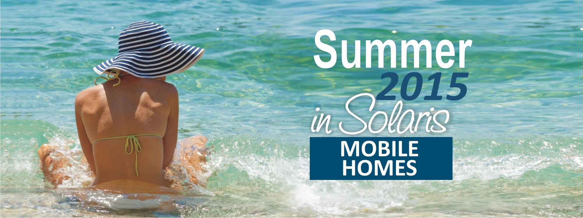 Summer_2015_Solaris_Camping_MObile_Homes1
